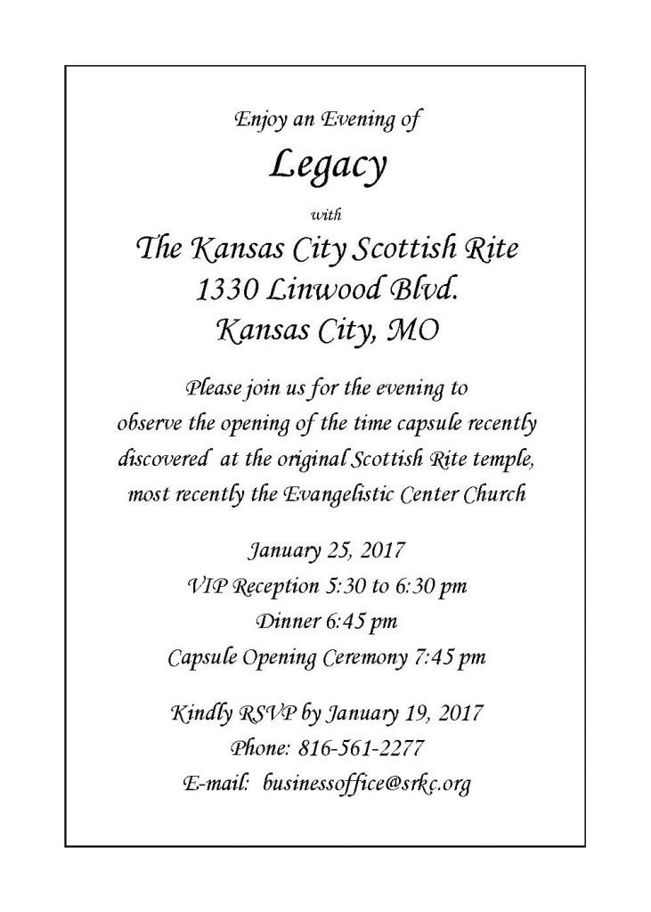 Join us for this historic occasion as we open the time capsule from our original Kansas City Scottish Rite Temple.